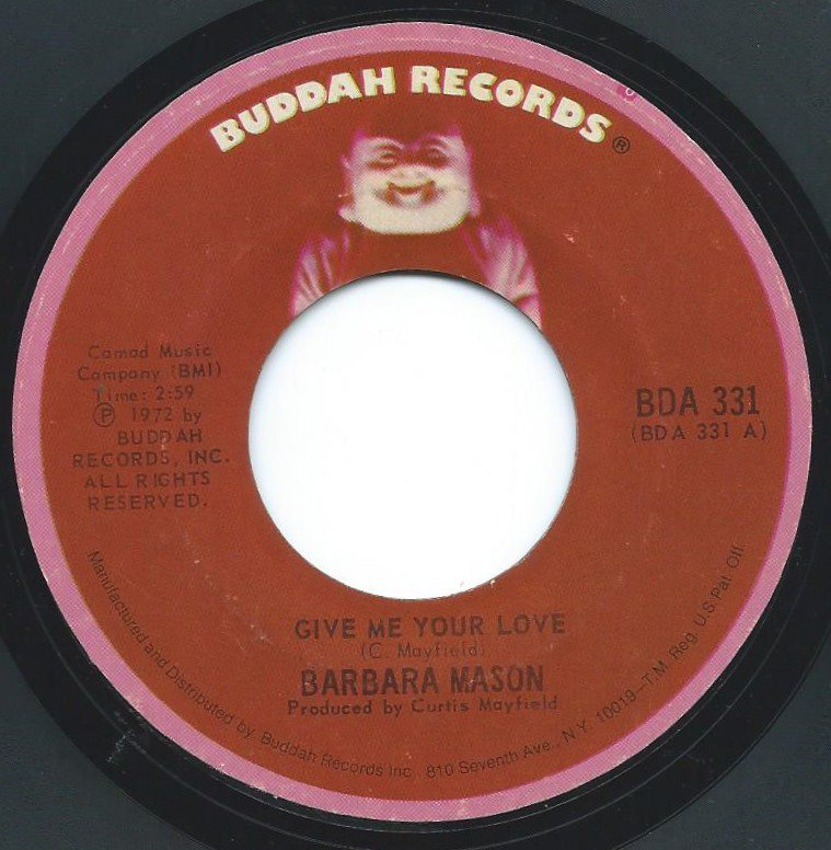 BARBARA MASON / GIVE ME YOUR LOVE / YOU CAN BE WITH THE ONE YOU DON'T LOVE (7