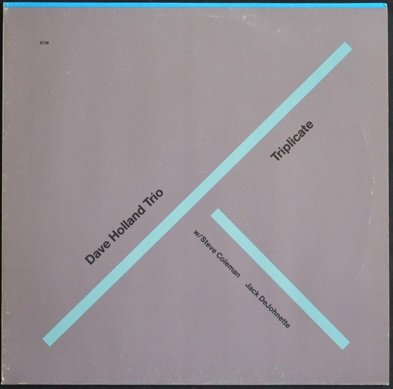 DAVE HOLLAND TRIO W/ STEVE COLEMAN,JACK DEJOHNETTE / TRIPLICATE (LP)