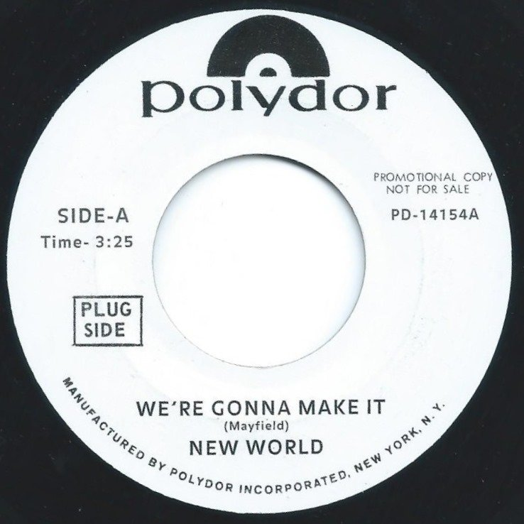 NEW WORLD / CRYSTAL CLEAR / WE'RE GONNA MAKE IT / STAY WITH ME (7