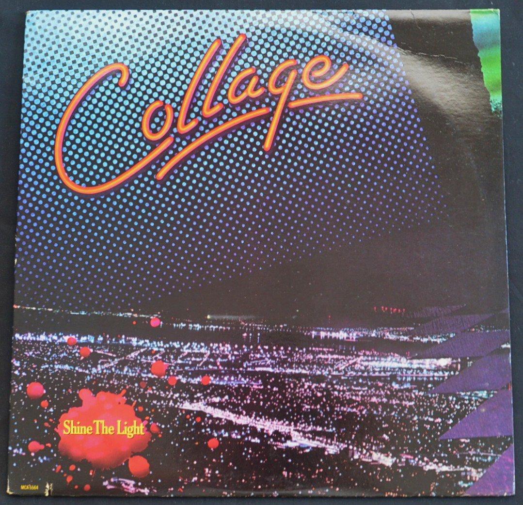 COLLAGE / SHINE THE LIGHT (LP)