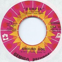 GROUND HOG / BUMPIN' (7