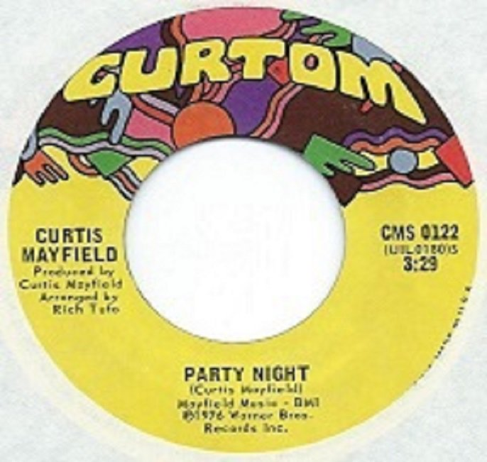 CURTIS MAYFIELD / PARTY NIGHT (7