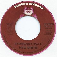 NEW BIRTH / GRANDDADDY (7
