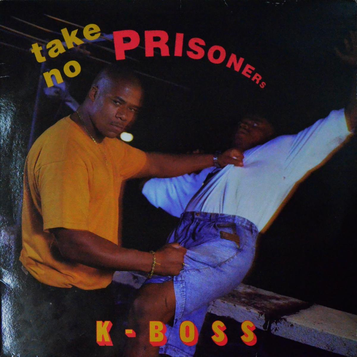 K-BOSS / TAKE NO PRISONERS / STRONG ISLAND (12