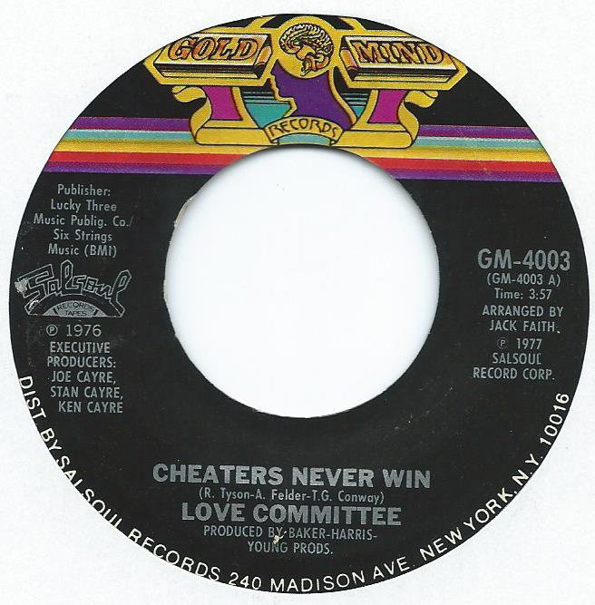 LOVE COMMITTEE / CHEATERS NEVER WIN (7