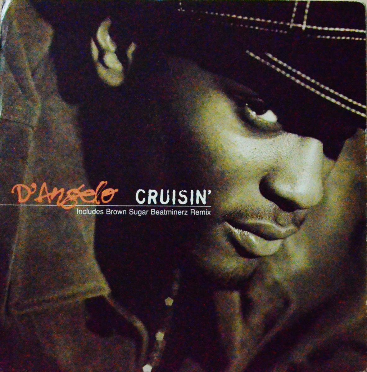 D'ANGELO / CRUISIN' / BROWN SUGAR-BEATMINERZ REMIX-UK (12