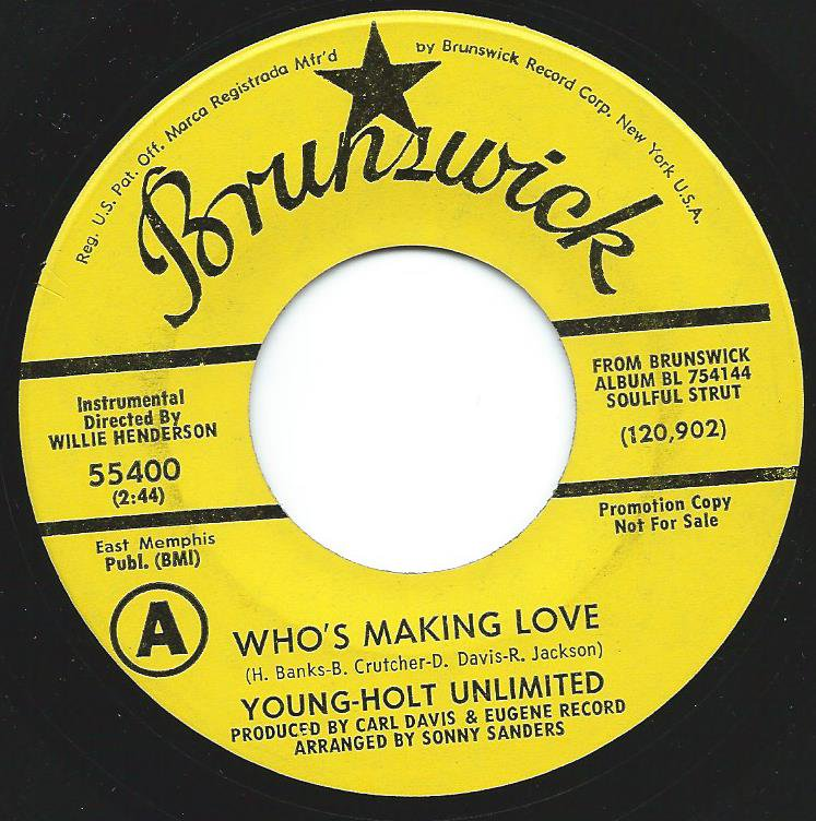 YOUNG-HOLT UNLIMITED / WHO'S MAKING LOVE (7
