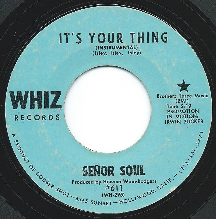 SENOR SOUL / IT'S YOUR THING (7