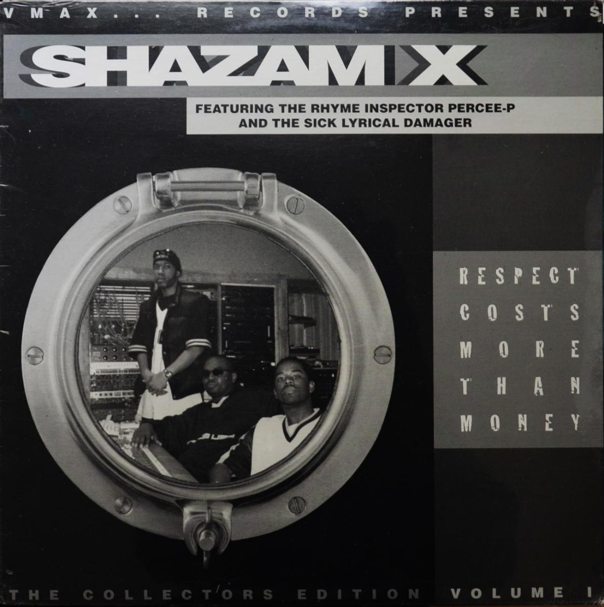 SHAZAM X FEAT PERCEE-P,SLD / RESPECT COSTS MORE THAN MONEY (12