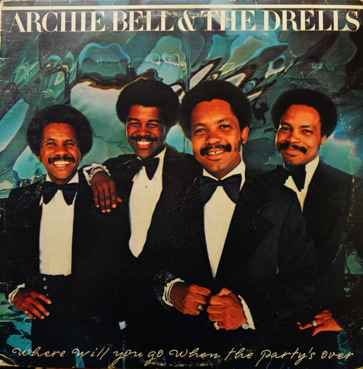 ARCHIE BELL & THE DRELLS / WHERE WILL YOU GO WHEN THE PARTY'S OVER (LP)