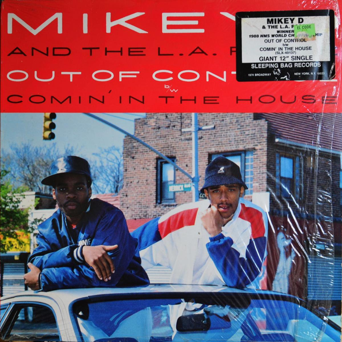 MIKEY D & THE L.A.POSSE / OUT OF CONTROL / COMIN' IN THE HOUSE (12