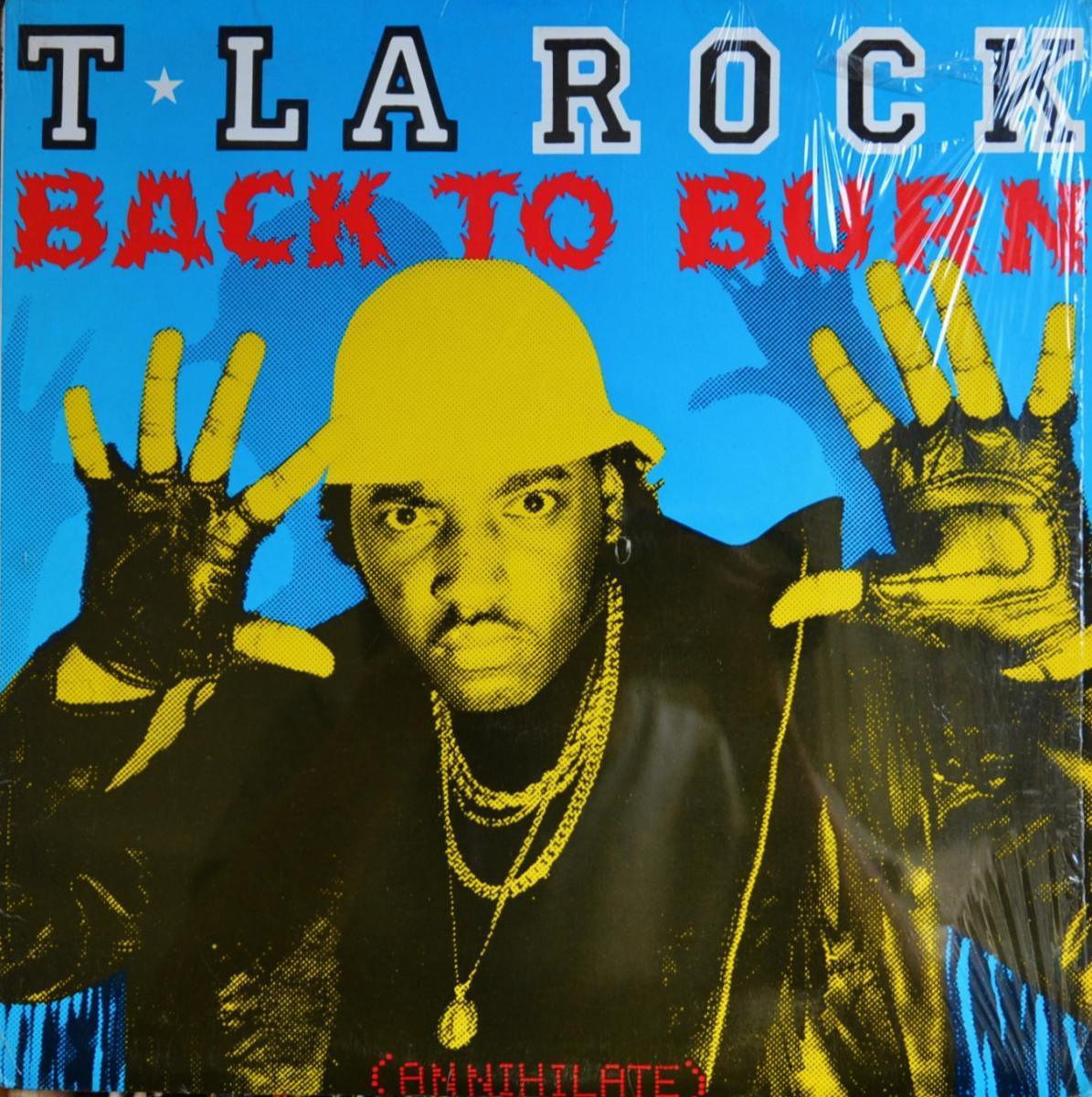 T LA ROCK / BACK TO BURN (12