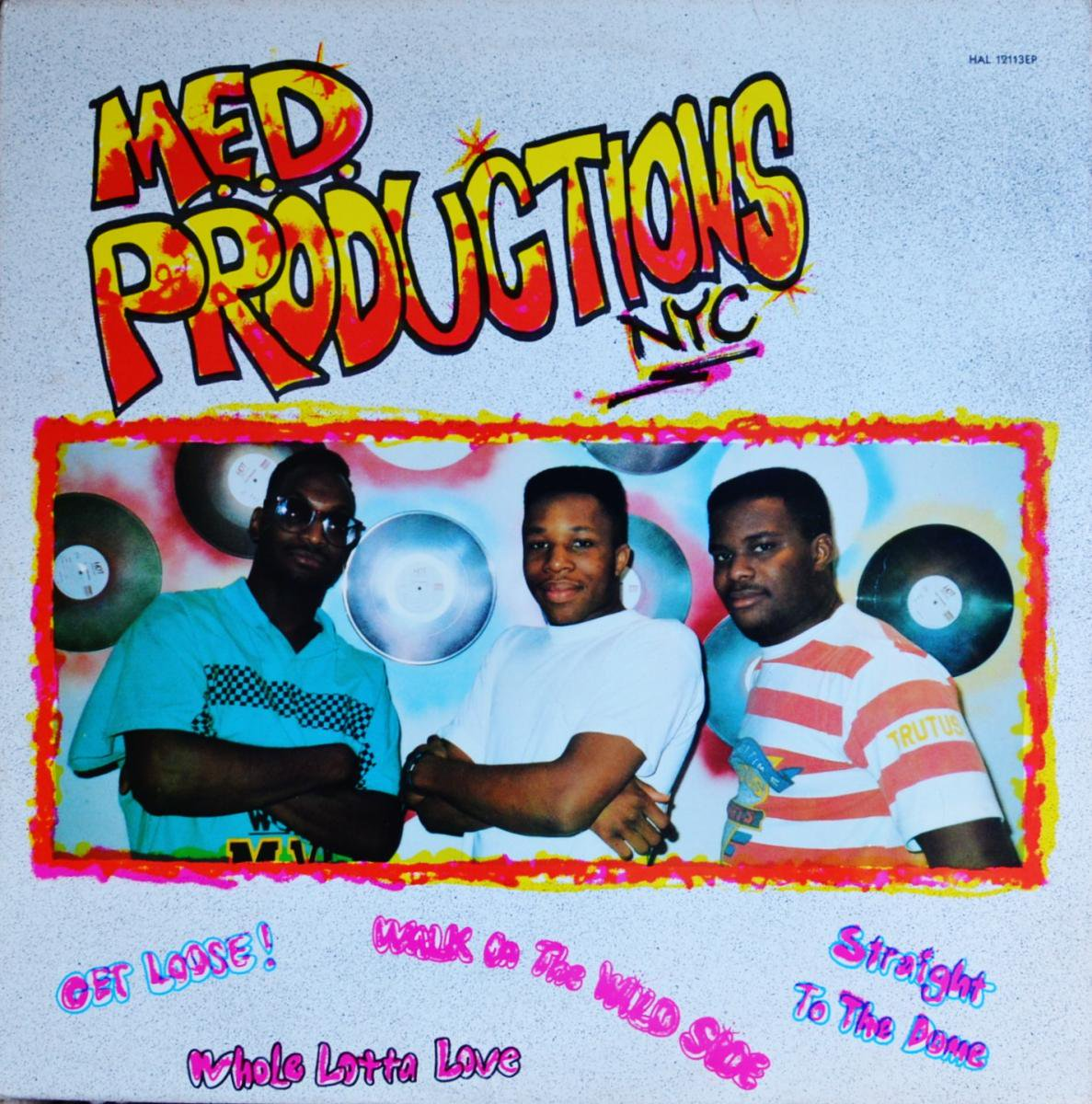 M.E.D.PRODUCTIONS,NYC / GET LOOSE (12