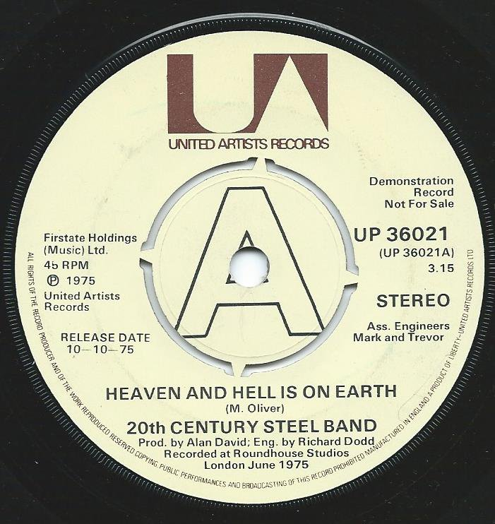 20TH CENTURY STEEL BAND / HEAVEN AND HELL IS ON EARTH-UK (7