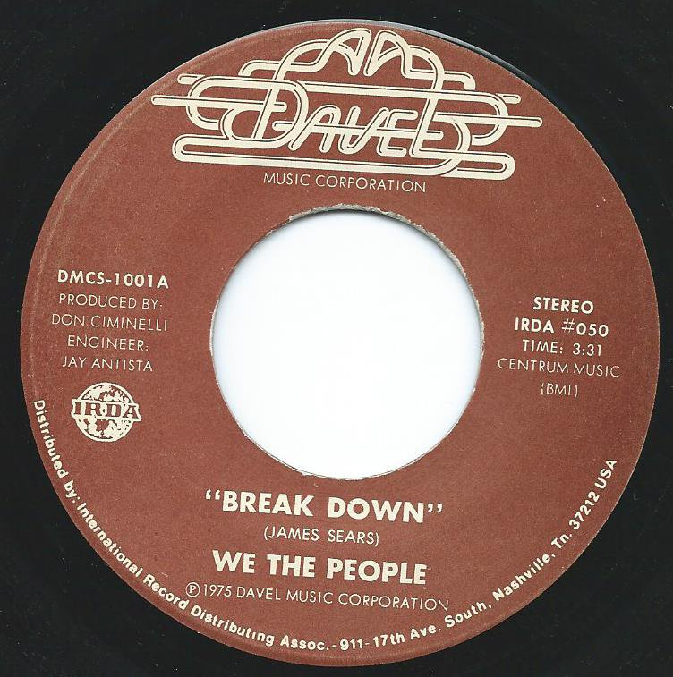 WE THE PEOPLE / BREAK DOWN (7
