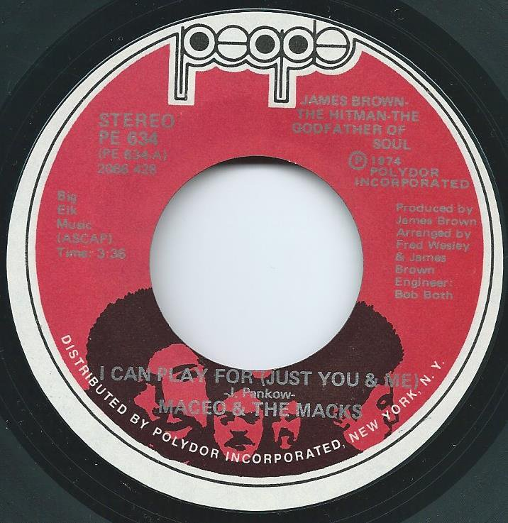 MACEO & THE MACKS / I CAN PLAY FOR (JUST YOU & ME) / DOING IT TO DEATH (7