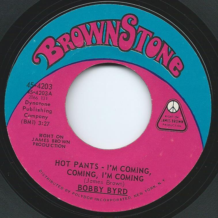 BOBBY BYRD HOT PANTS-I'M COMING,COMING,I'M COMING (7