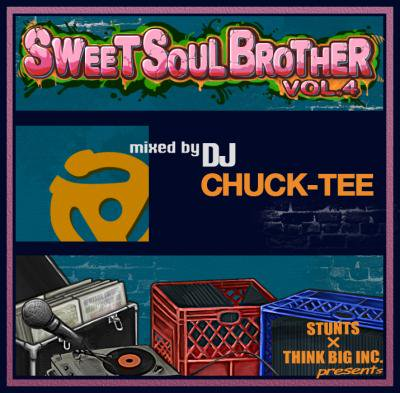 DJ CHUCK-TEE / SWEET SOUL BROTHER VOL.4