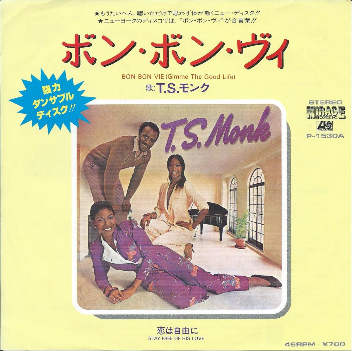 T.S.MONK T.S.モンク / BON BON VIE (Gimme The Good Life) ボン・ボン・ヴィ (7