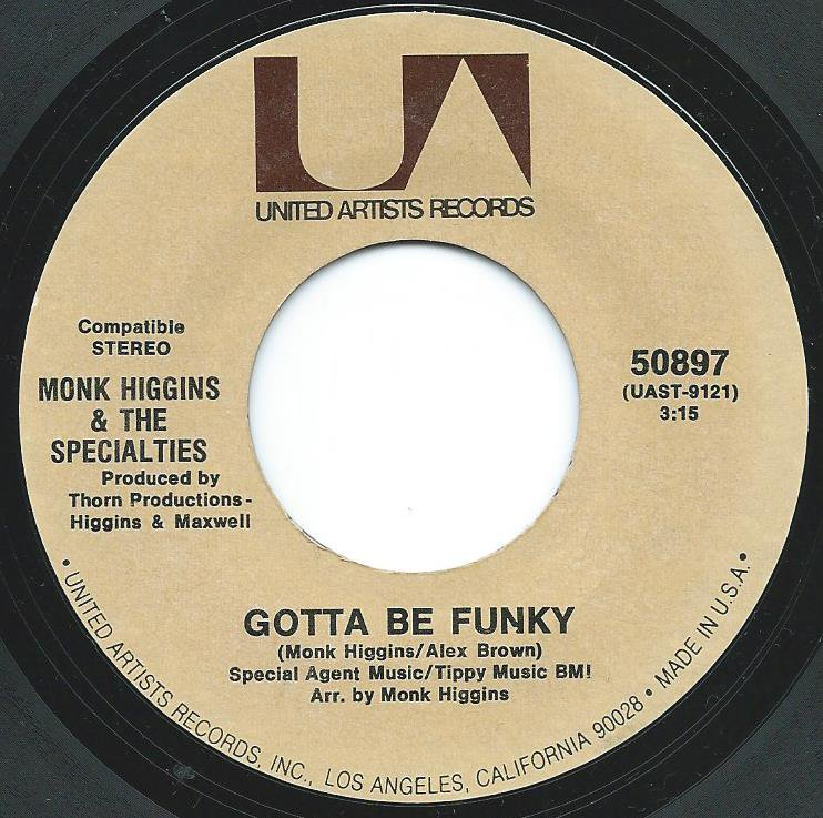 MONK HIGGINS & THE SPECIALTIES / GOTTA BE FUNKY / BIG WATER BED (7