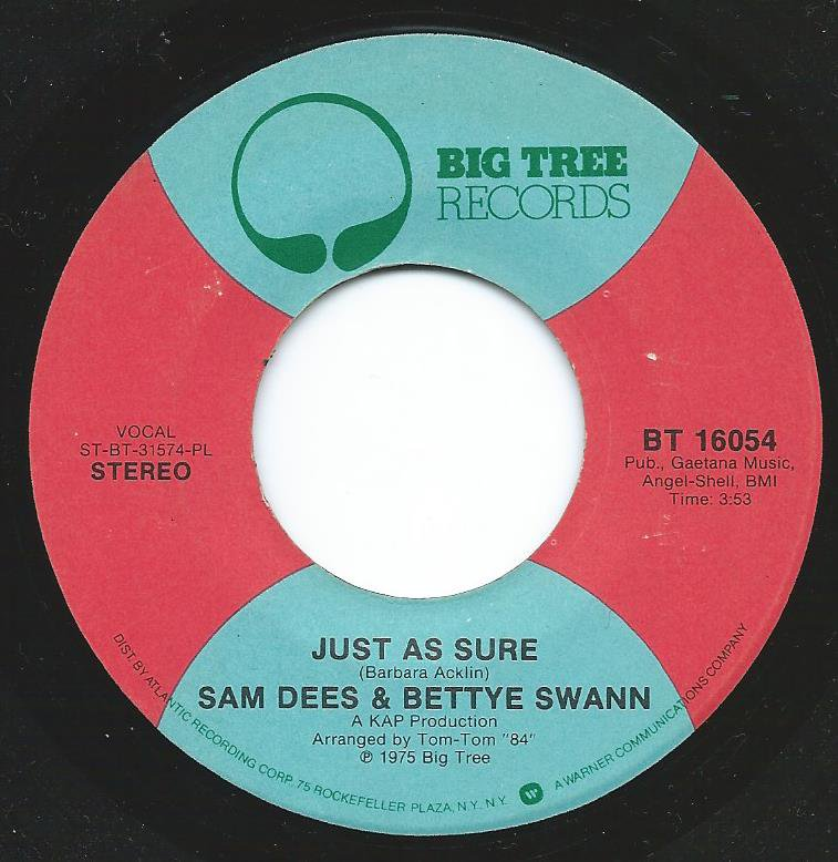 SAM DEES & BETTYE SWANN / JUST AS SURE / STORYBOOK CHILDREN (7