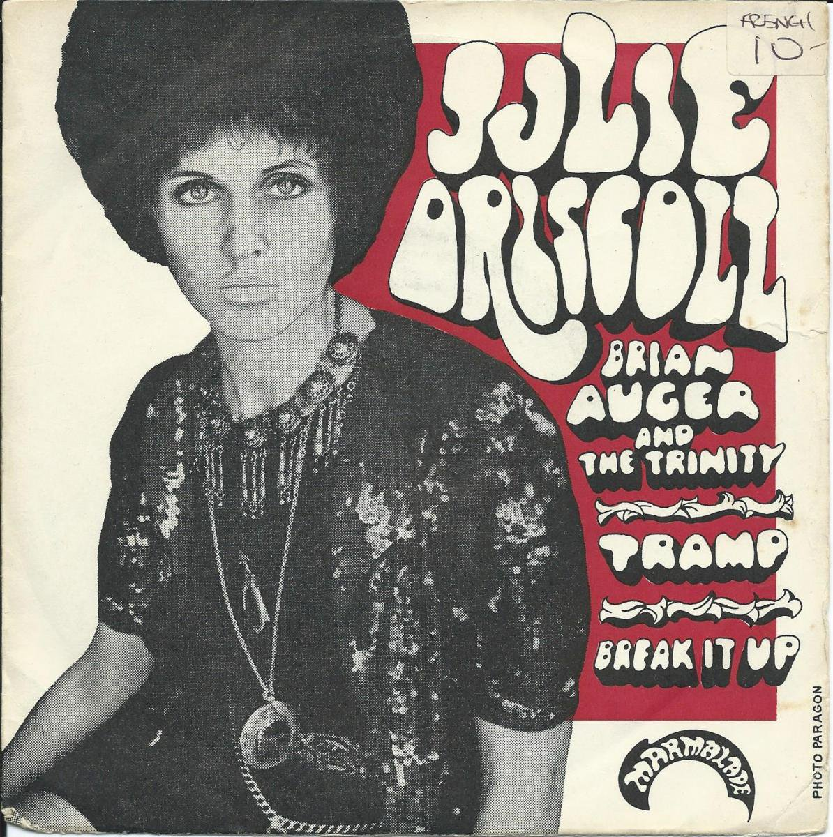 JULIE DRISCOLL BRIAN AUGER & THE TRINITY / TRAMP / BREAK IT UP (7