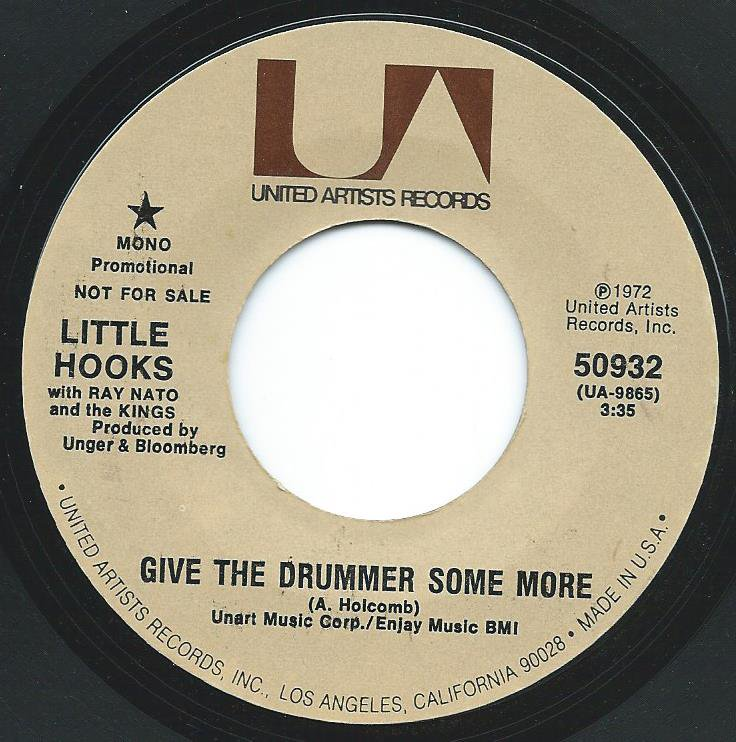 LITTLE HOOKS With Ray Nato And The Kings / GIVE THE DRUMMER SOME MORE (7