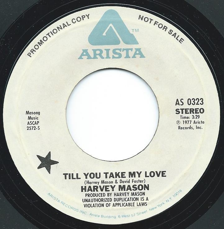 Harvey Mason Till You Take My Love 7 Quot Hip Tank Records