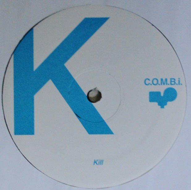 C.O.M.B.i. / KILL / YOU GET OVER (12