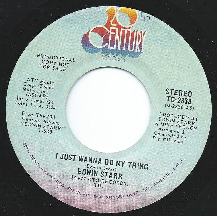 EDWIN STARR /  I JUST WANNA DO MY THING (7