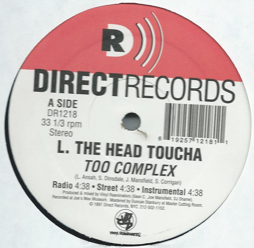 L. THE HEAD TOUCHA / TOO COMPLEX (12