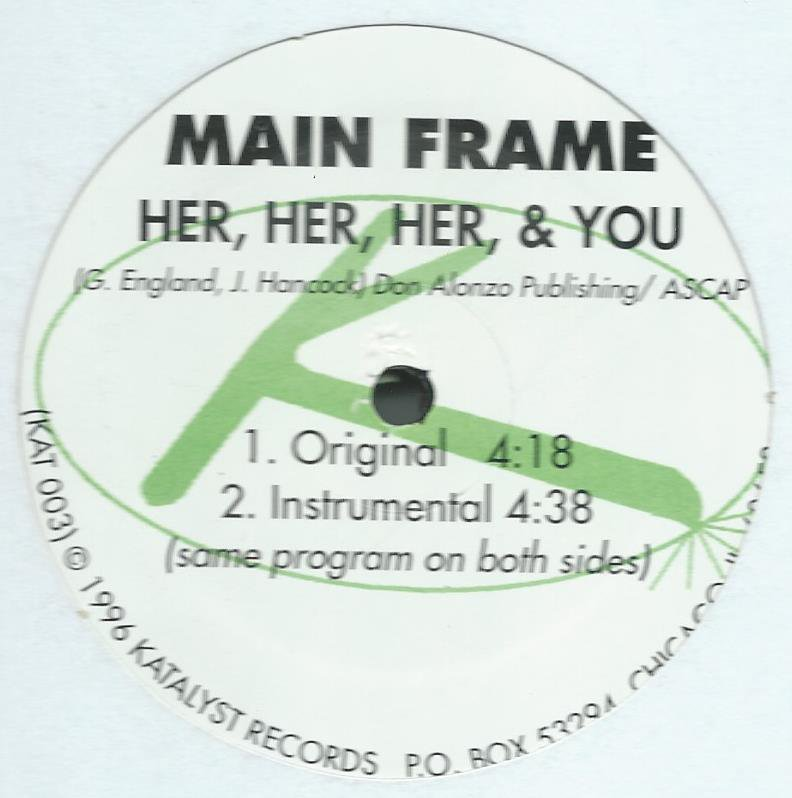 MAIN FRAME / HER,HER,HER, & YOU (12