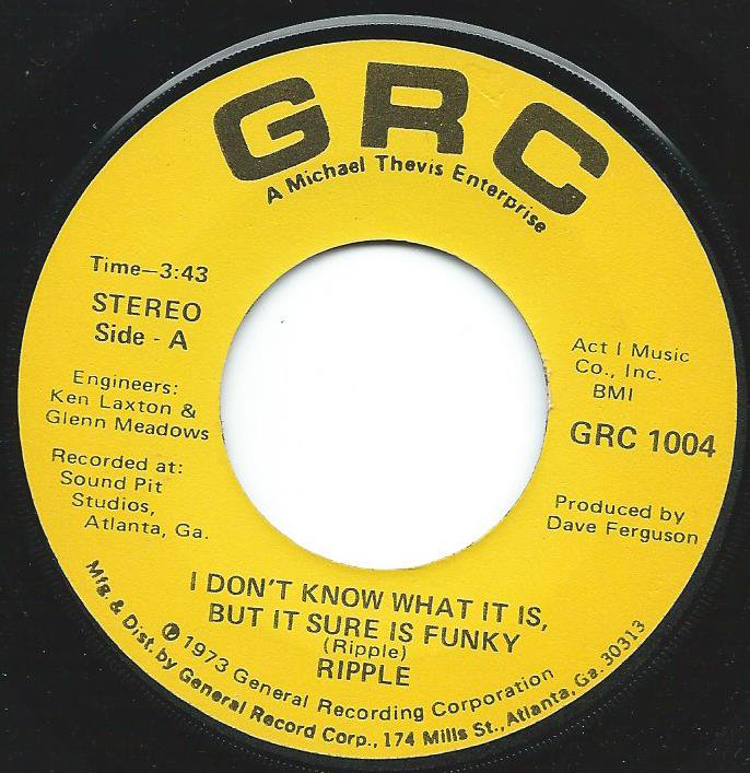 RIPPLE / I DON'T KNOW WHAT IT IS, BUT IT SURE IS FUNKY (7