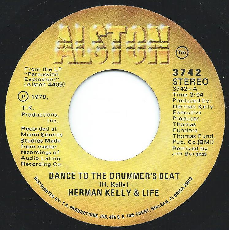 HERMAN KELLY & LIFE / DANCE TO THE DRUMMER'S BEAT (7