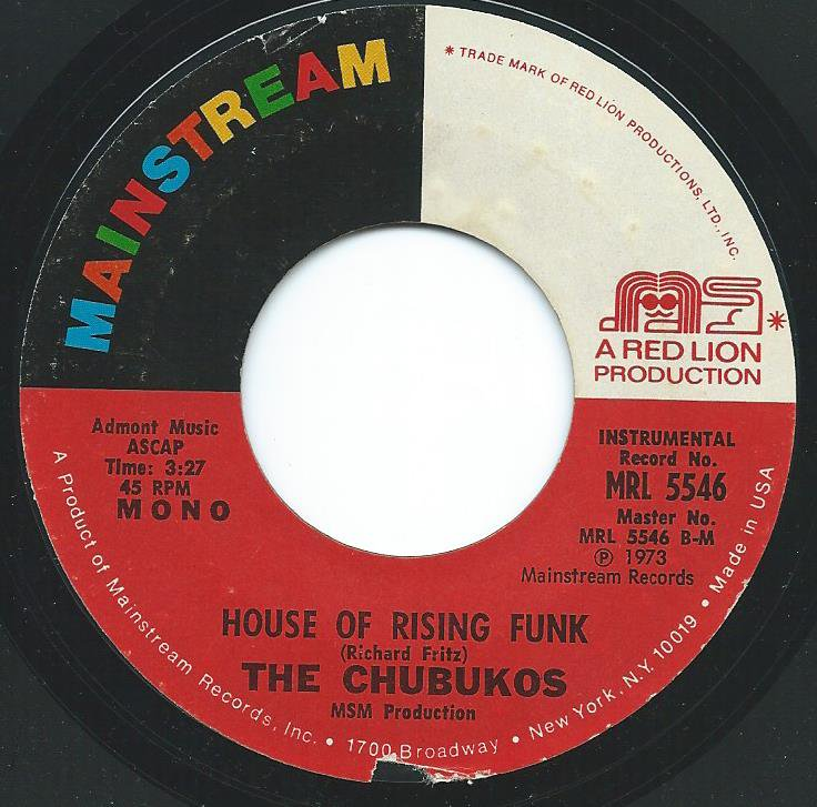THE CHUBUKOS / WITCH DOCTOR BUMP / HOUSE OF RISING FUNK (7
