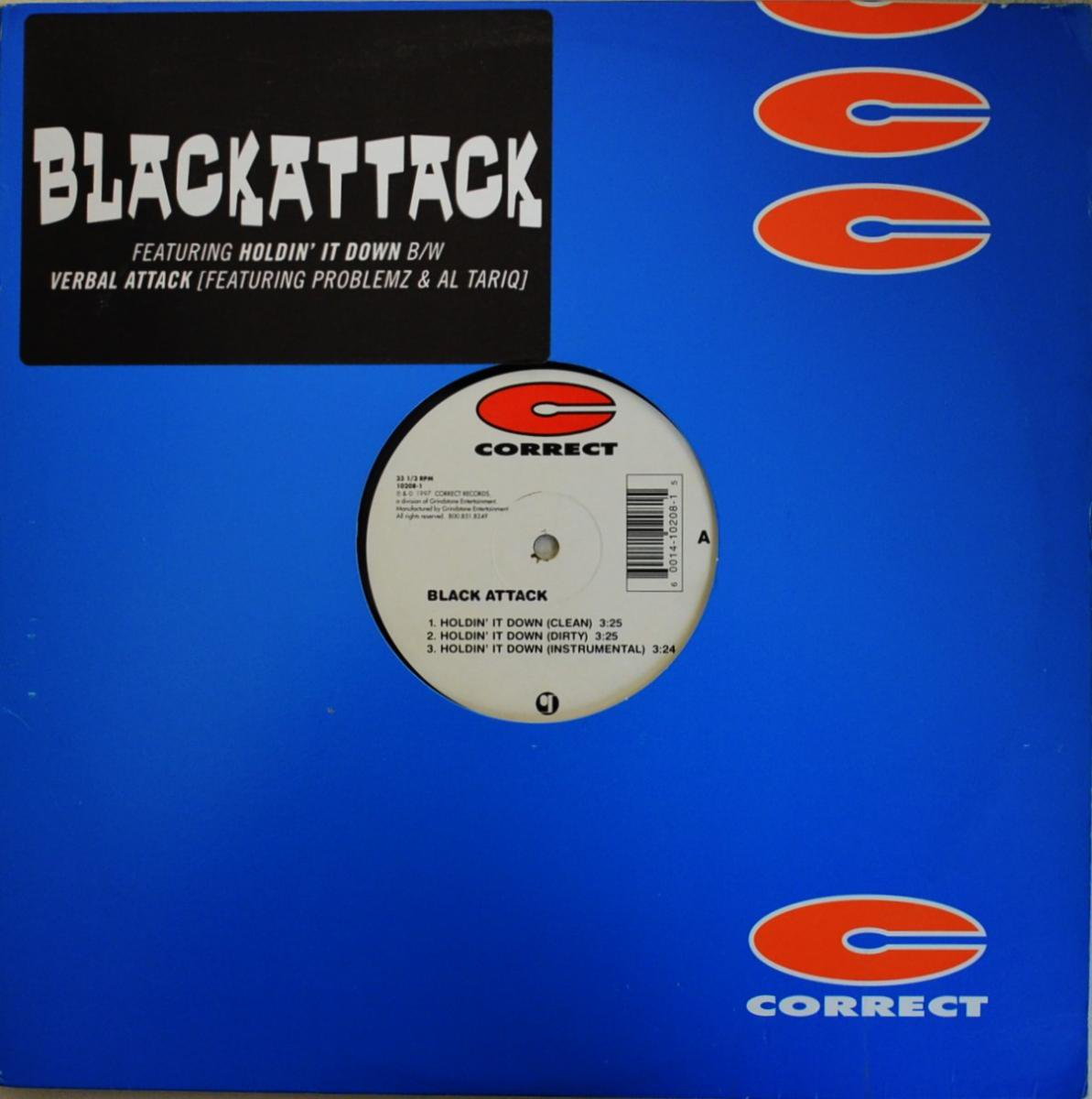 BLACK ATTACK / HOLDIN' IT DOWN / VERBAL ATTACK (12