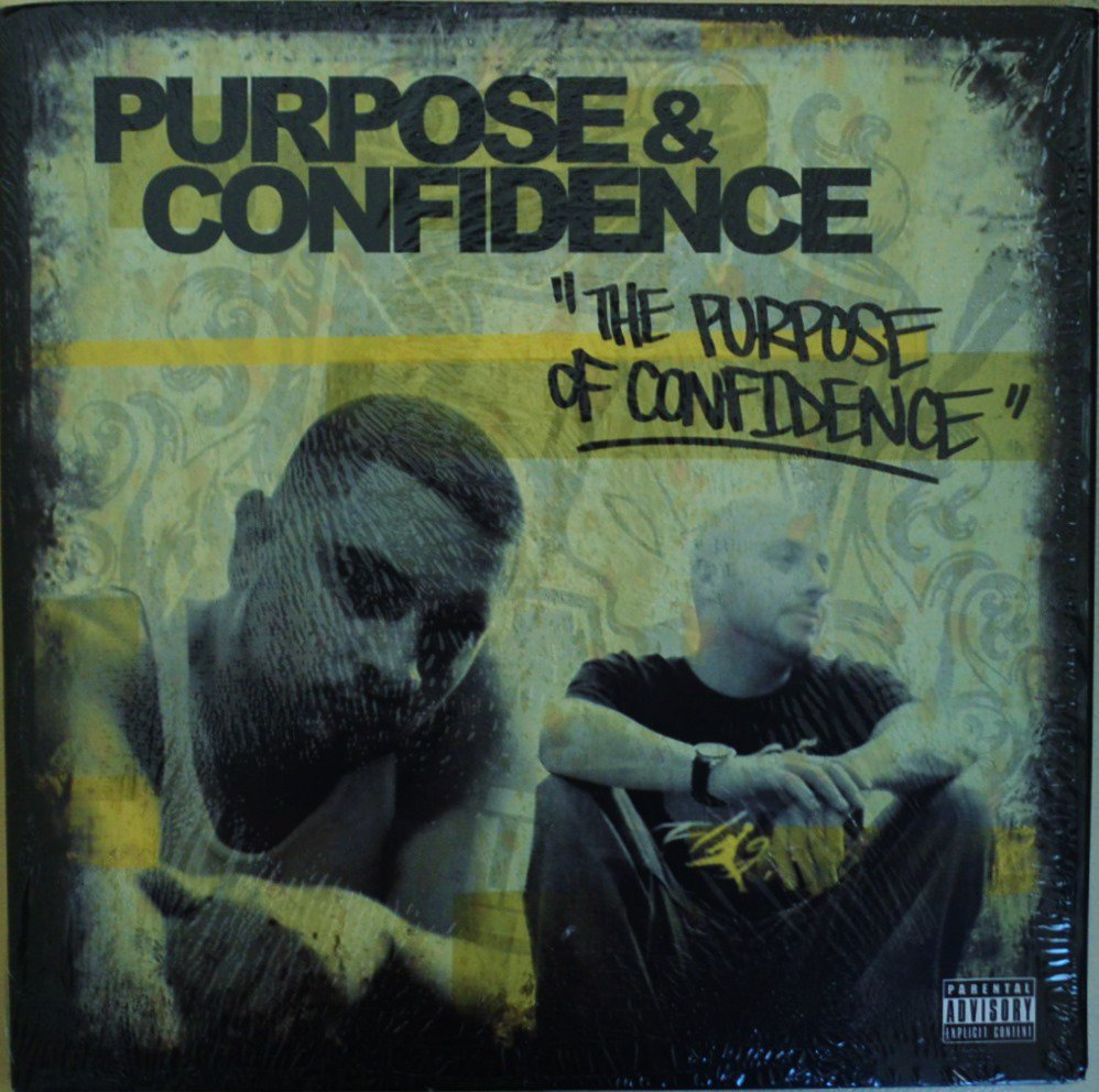 PURPOSE & CONFIDENCE / THE PURPOSE OF CONFIDENCE (2LP)