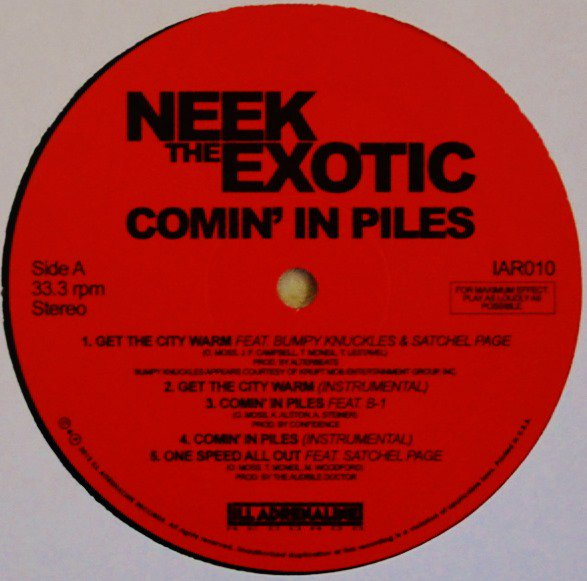 NEEK THE EXOTIC / COMIN' IN PILES / OVERSEAS WITH OFFICIALS (FT.LARGE PRO) (12