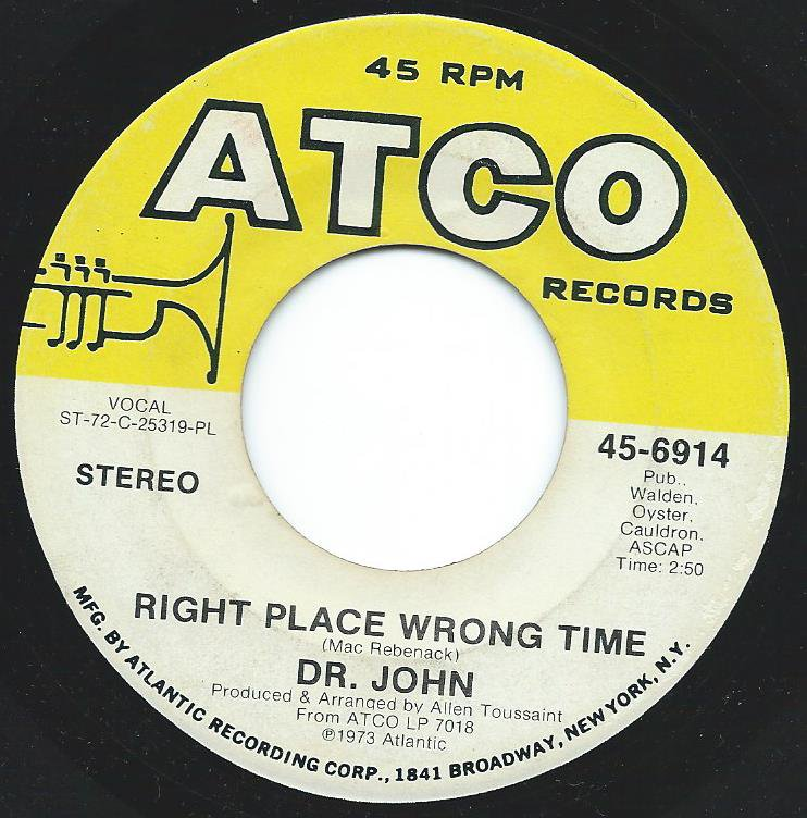 DR.JOHN / RIGHT PLACE WRONG TIME (7