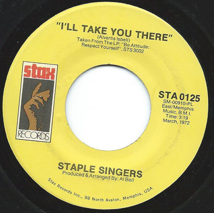 STAPLE SINGERS / I'LL TAKE YOU THERE (7