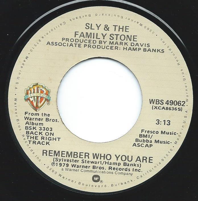 SLY & THE FAMILY STONE / REMEMBER WHO YOU ARE (7