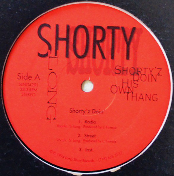 SHORTY LONG / SHORTY'Z DOIN' HIS OWN THANG (PROD BY.LORD FINESSE) (12