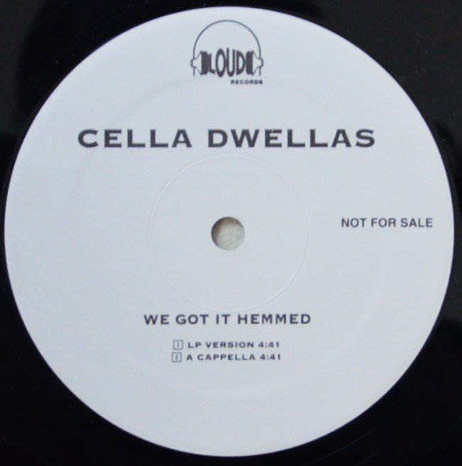 CELLA DWELLAS / WE GOT IT HEMMED (PROD BY.NICK WIZ) (12