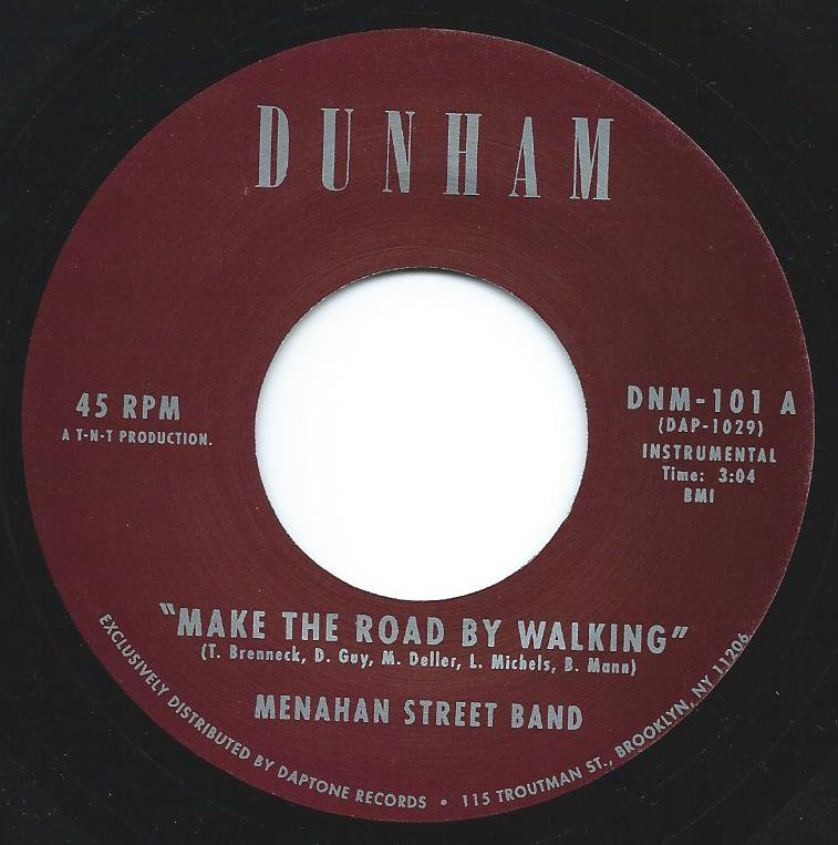MENAHAN STREET BAND / MAKE THE ROAD BY WALKING (7