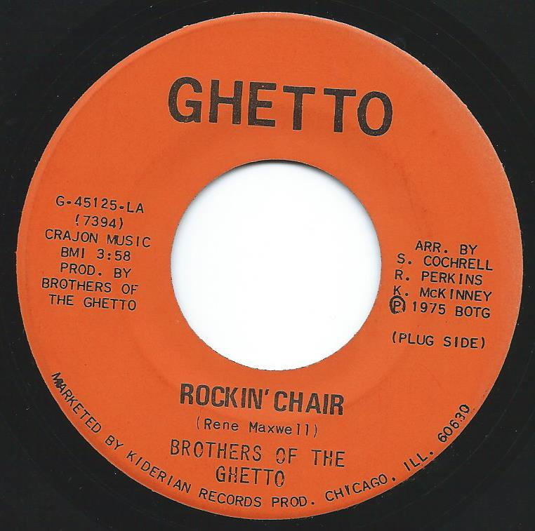 BROTHERS OF THE GHETTO / ROCKIN' CHAIR / INDESTRUCTABLE BLACK MAN (7