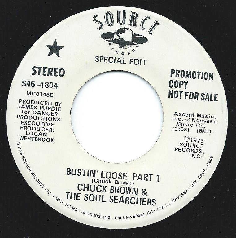 CHUCK BROWN & THE SOUL SEARCHERS / BUSTIN' LOOSE-SPECIAL EDIT (7