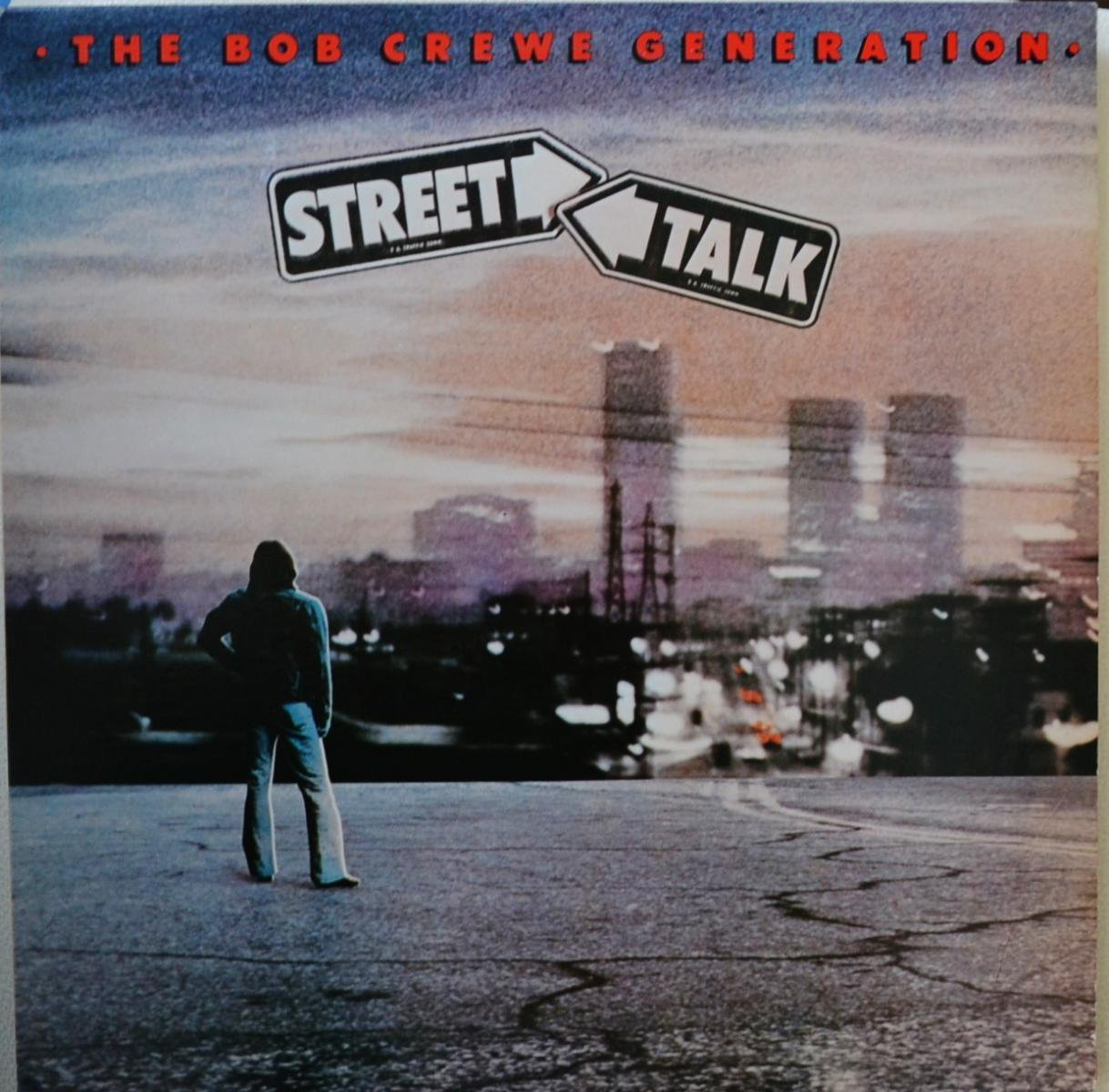 THE BOB CREWE GENERATION / STREET TALK (LP)