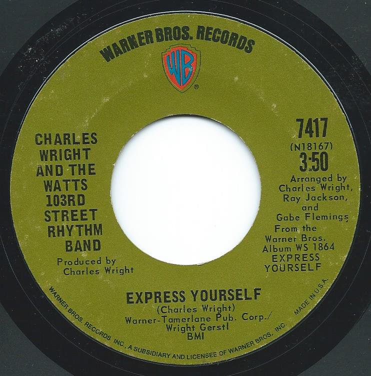 CHARLES WRIGHT AND THE WATTS 103RD STREET RHYTHM BAND / EXPRESS YOURSELF (7
