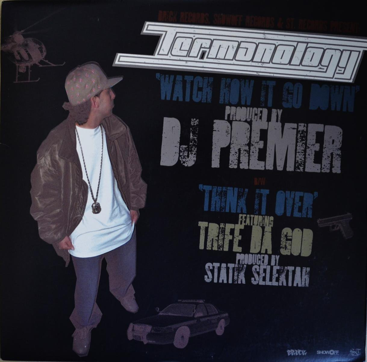 TERMANOLOGY / WATCH HOW IT GO DOWN (PROD BY. DJ PREMIER) / THINK IT OVER  (12