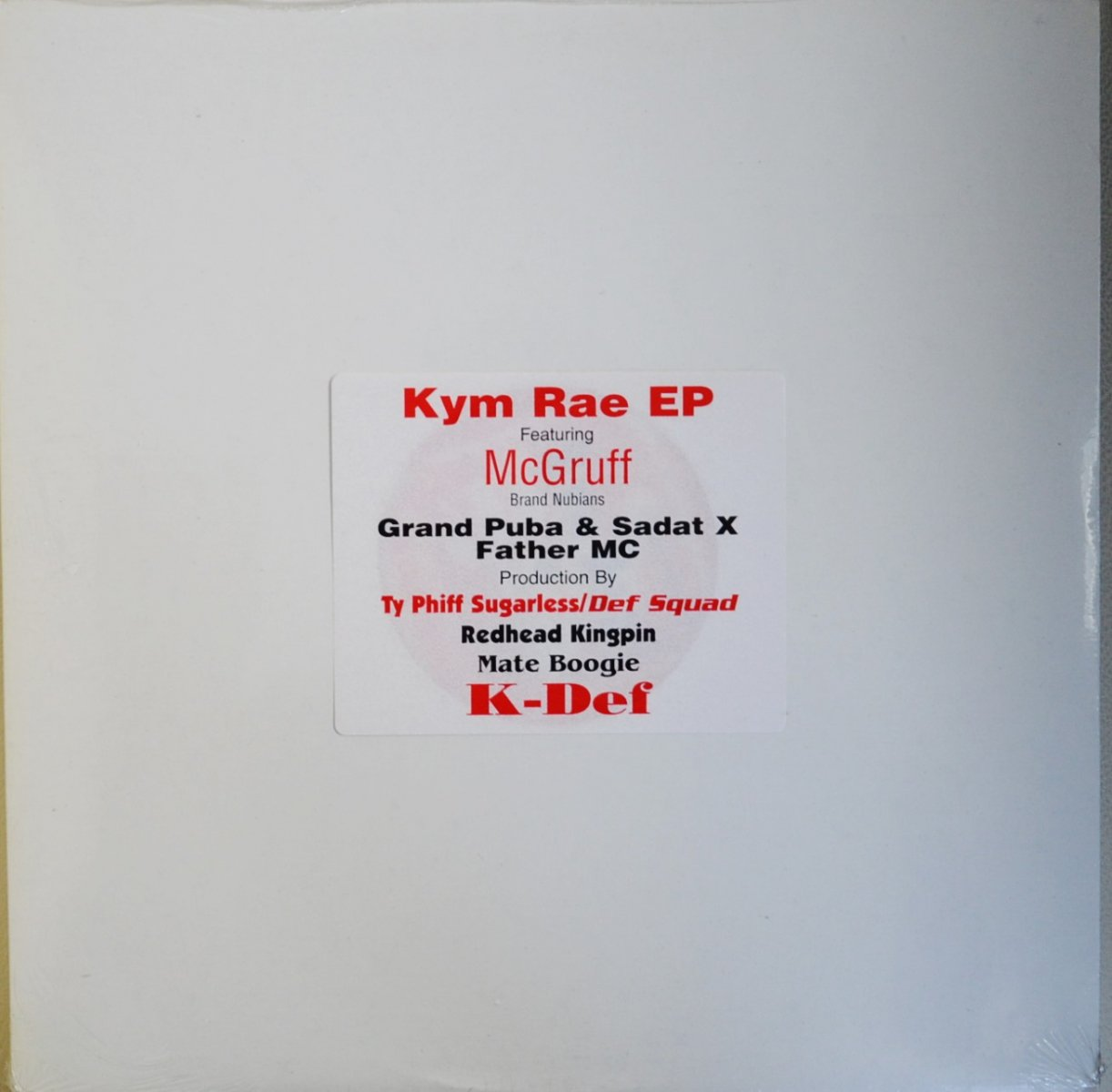 KYM RAE FT.GRAND PUBA,SADAT X / EASE YOUR MIND-RE-MIX (PROD BY K-DEF) - KYM RAYE EP (12